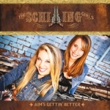Aim's Gettin' Better Lyrics Schilling Girls