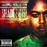 Informal Introduction Lyrics Shade Sheist