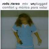 MTV Unplugged: Comfort Y Musica Para Volar Lyrics Soda Stereo