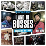 Land Of Bosses (Mixtape) Lyrics T-20 & Bo Deal