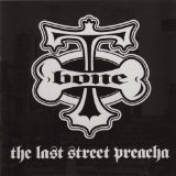 The Last Street Preacha Lyrics T-Bone