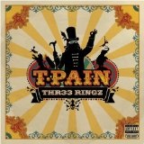 Pr33 Ringz (Mixtape) Lyrics T-Pain