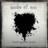 Love's Gentle Maw Lyrics Tanks Of Zen