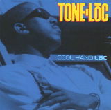 Cool Hand Loc Lyrics Tone-Loc