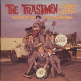 Tube City Lyrics The Trashmen