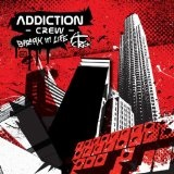 Break In Life Lyrics Addiction Crew