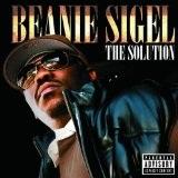 The Solution Lyrics Beanie Sigel