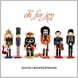 Oh For Joy (EP) Lyrics David Crowder Band