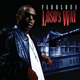 Loso's Way Lyrics Fabolous
