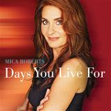 Days You Live For (EP) Lyrics Mica Roberts