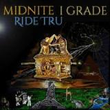 Ride Tru Lyrics Midnite