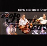Thirty Year Blues Affair Lyrics Mojo Blues Band