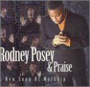 Miscellaneous Lyrics Rodney Posey & Praise