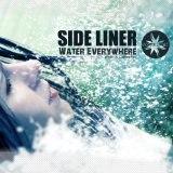 Water Everywhere Lyrics Side Liner
