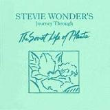 Journey Through The Secret Life Of Plants (OST) Lyrics Stevie Wonder