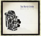 Music for Film Lyrics The March Divide
