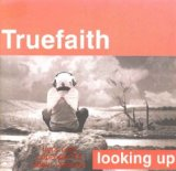 Looking Up Lyrics True Faith