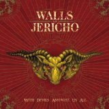 With Devils Amongst Us All Lyrics Walls Of Jericho
