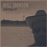 Little Raider (EP) Lyrics Will Johnson
