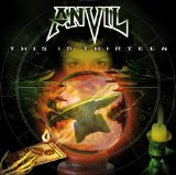 This Is Thirteen Lyrics Anvil