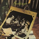 Wish You Were Here Lyrics Badfinger