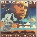 After The Reign Lyrics Blackfoot