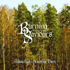 Unholy Tales From The North Lyrics Burning Saviours