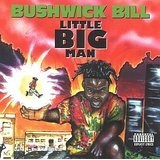 Little Big Man Lyrics Bushwick Bill