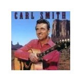 Famous Country Music Makers Lyrics Carl Smith