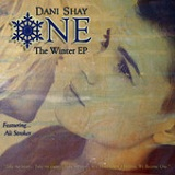 One: The Winter (EP) Lyrics Dani Shay