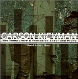 Carson Kievman: The Temporary & Tentative Extended Piano Lyrics David Arden