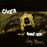 Over And Under Lyrics Greg Brown