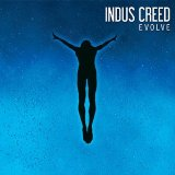 Evolve Lyrics Indus Creed