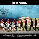 Magnificent Adventures Of Heartache And Other Lyrics Jason Reeves