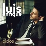 Ciclos Lyrics Luis Enrique
