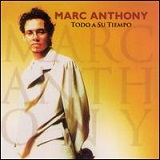 Todo A Su Tiempo Lyrics Marc Anthony