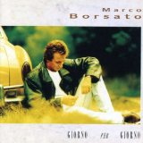 Giorno Per Giorno Lyrics Marco Borsato
