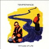 Virtues Of Life Lyrics Temperance