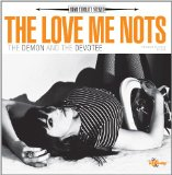 The Demon And The Devotee Lyrics The Love Me Nots