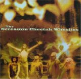 Miscellaneous Lyrics The Screamin' Cheetah Wheelies