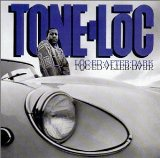 Loc'ed After Dark Lyrics Tone-Loc