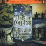 Behold the Lamb of God Lyrics Andrew Peterson