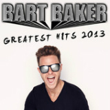 Greatest Hits 2013 Lyrics Bart Baker