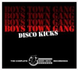 Disco Kicks The Complete Moby Dick Records Recordings Lyrics Boys Town Gang