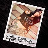 Every Girl (EP) Lyrics Bridget Kelly