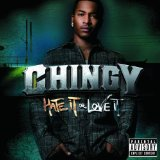 Hate It Or Love It Lyrics CHINGY