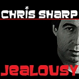 Jealousy Lyrics Chris Sharp