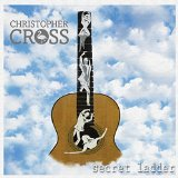 Secret Ladder Lyrics Christopher Cross