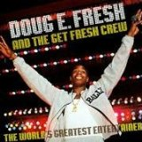 The World's Greatest Entertainer Lyrics Doug E. Fresh