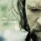 Heavy Love Lyrics Duke Garwood